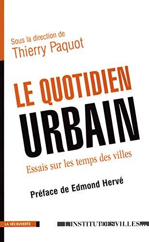 9782707135391: Le Quotidien urbain : Essai sur les temps en ville