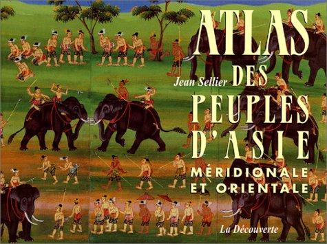 9782707135568: Atlas des peuples d'Asie méridionale et orientale