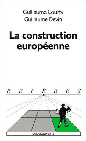 9782707135728: La construction européenne