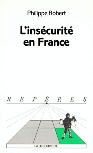9782707135995: L'Insécurité en France