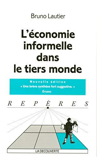 L'économie informelle dans le tiers monde: Lautier, Bruno