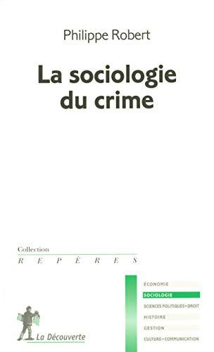 9782707137425: La sociologie du crime