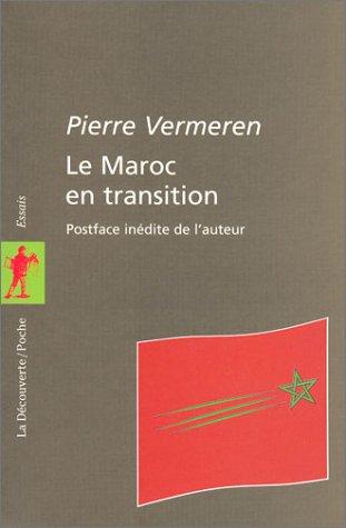 Le Maroc en transition: Pierre Vermeren