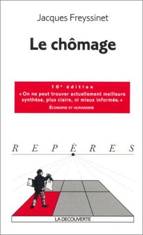 9782707137593: Le chômage. : 10ème édition