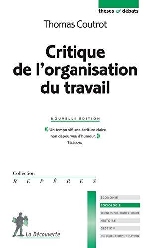 9782707137685: Critique de l'organisation du travail
