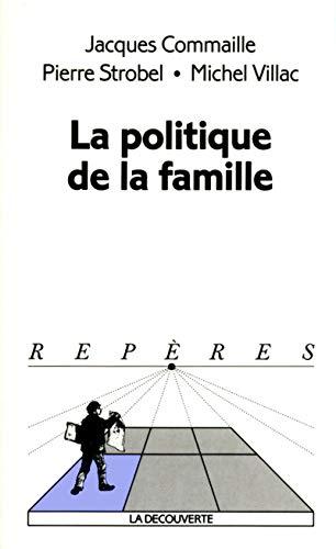 9782707137807: La politique de la famille
