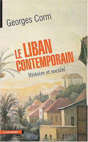 9782707137883: Le Liban contemporain : Histoire et Société