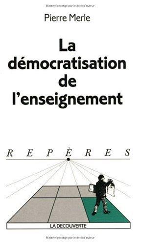9782707138279: La D�mocratisation de l'enseignement