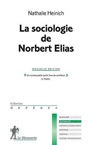 9782707138309: La Sociologie de Norbert Elias