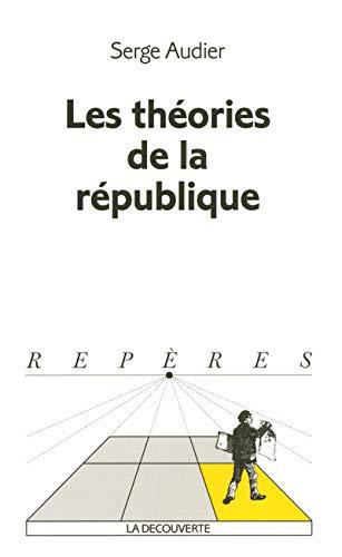 9782707139092: Les théories de la république (French Edition)