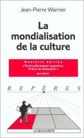 9782707139474: Mondialisation de la culture