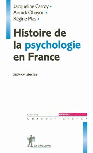 9782707140296: histoire de la psychologie en france