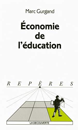 9782707140555: Economie de l'éducation (Repères)