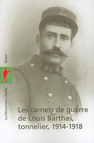 9782707140647: Les Carnets de guerre de Louis Barthas : Tonnelier, 1914-1918