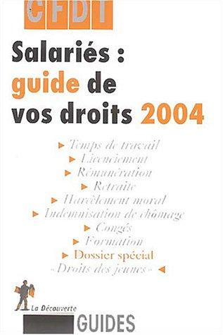 9782707141200: Salariés : Guide de vos droits 2004