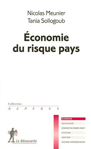 Economie du risque pays: Meunier, Nicolas ; Sollogoub, Tania