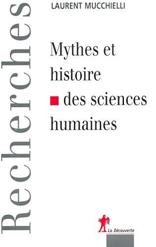 9782707142054: mythes et histoires des sciences humaines