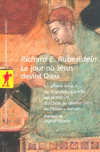 le jour ou jesus devint dieu (2707142182) by Richard E. Rubenstein