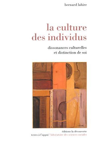 La culture des individus. Dissonances culturelles et: Bernard Lahire