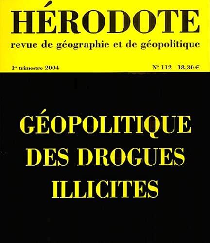 9782707142351: Hérodote, revue de géographie et de géopolitique, numéro 112 : Géopolitique des drogues illicites