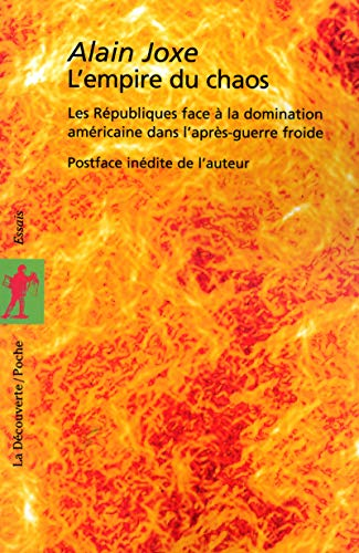 9782707142573: L'empire du chaos (French Edition)