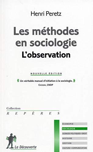 9782707142627: les methodes en sociologie, l'observation