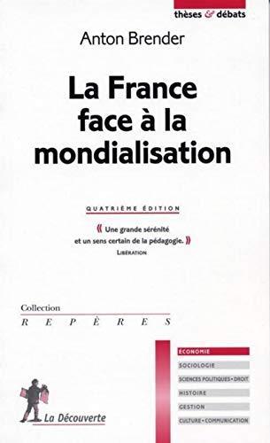9782707142726: La France face � la mondialisation