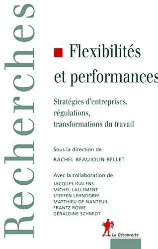 9782707143235: Flexibilités et Performances : Quelles évolutions du travail ?