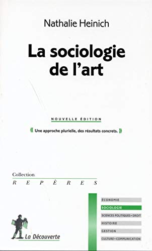 9782707143310: La sociologie de l'art (Repères)