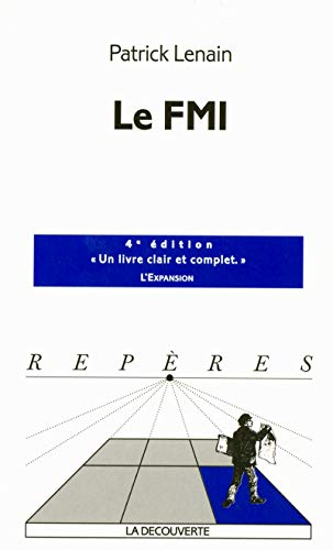 9782707143389: Le FMI (French Edition)