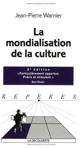 9782707143426: La mondialisation de la culture