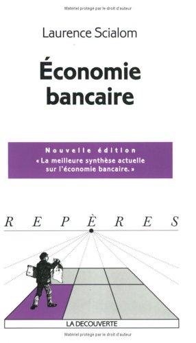 9782707144041: Economie bancaire