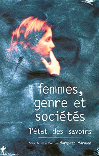 """""""femmes, genre et societes ; l'etat des savoirs"""": Collectif"""