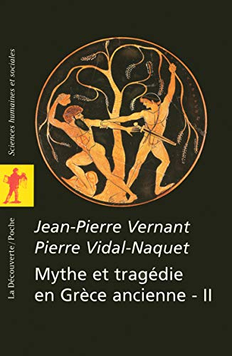 9782707144232: Mythe et tragédie en Grèce ancienne - II (French Edition)
