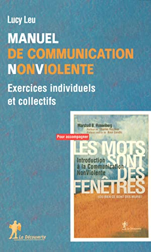 9782707144546: Manuel de Communication Non Violente : Exercices individuels et collectifs