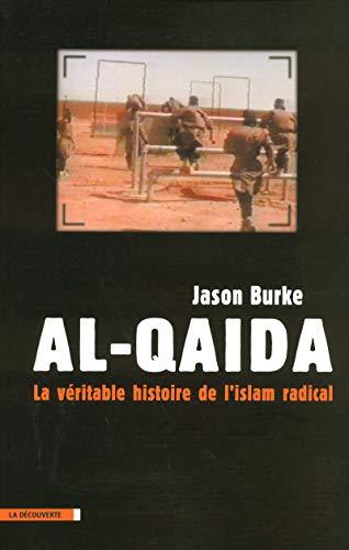 9782707144652: Al-Qaida : La véritable histoire de l'islam radical
