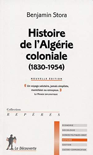 9782707144669: Histoire de l'Algérie coloniale (1830-1954)