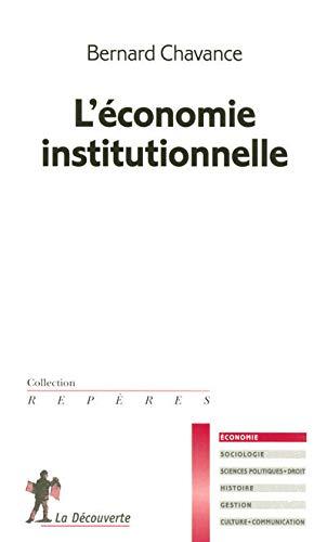 9782707144928: l'économie institutionnelle