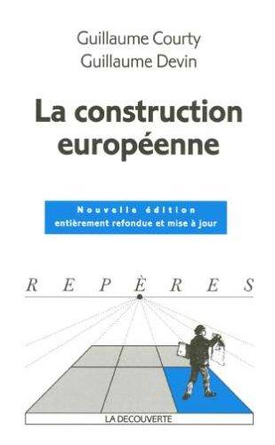 9782707145031: La construction européenne