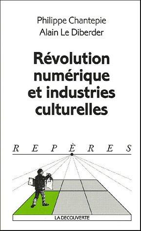 9782707145116: Révolution numérique et industries culturelles