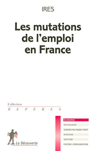 9782707145512: Les mutations de l'emploi en France