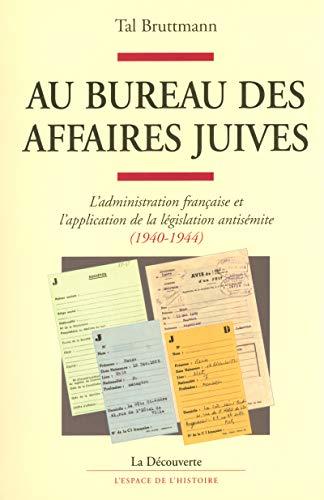 9782707145932: Au bureau des Affaires juives