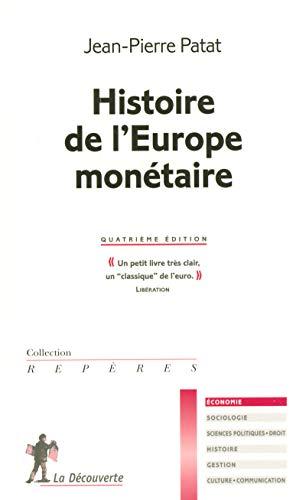 9782707145987: Histoire de l'Europe monétaire
