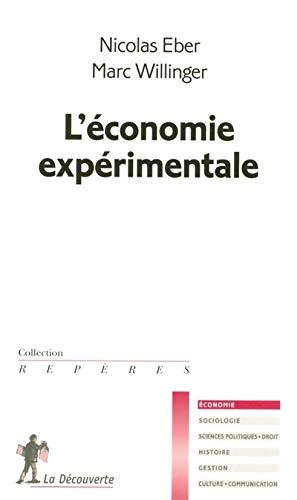 L'ECONOMIE EXPERIMENTALE: WILLINGER, MARC ; EBER, NICOLAS