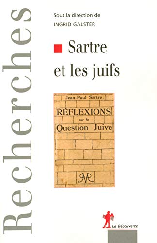 Sartre et les juifs (French Edition): Ingrid Galster