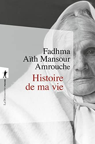 9782707146519: Histoire de ma vie (La Découverte/Poche)