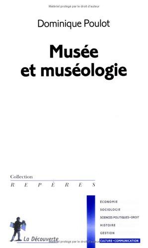 9782707147189: Musée et muséologie (Repères)