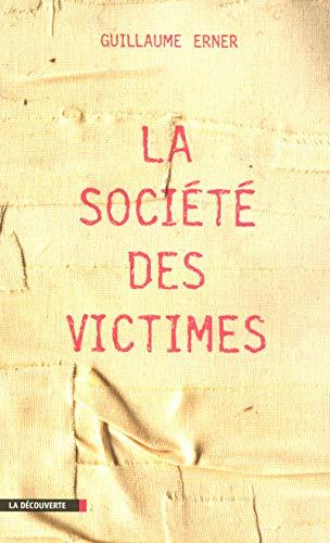 9782707147660: La société des victimes