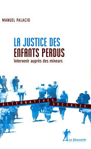 9782707148513: La justice des enfants perdus