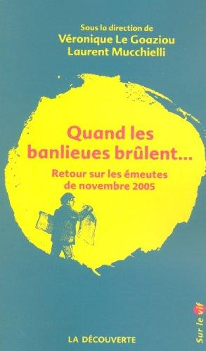 9782707148551: Quand Les Banlieues Brulent (When the Suburbs Burn)